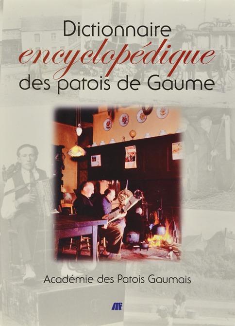 Dictionnaire encyclopédique des patois de Gaume